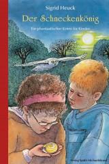 Der Schneckenkönig – Ein phantastischer Krimi für Kinder