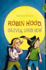Robin Hood, Olivia und ich