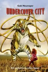 Undercover City. Ein geheimnisvolles Spiel - für Kinder verboten!