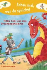Ritter Tobi und das Drachengeheimnis