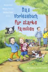 Das Vorlesebuch für starke Familien