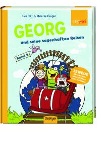 Georg und seine sagenhaften Reisen Band 2