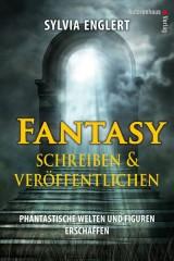 Fantasy schreiben und veröffentlichen