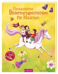 Fantastische Bilderbuchgeschichten für Mädchen