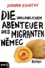 Die Abenteuer des Migranten Nemec