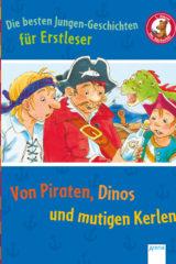 Von Piraten, Dinos und mutigen Kerlen