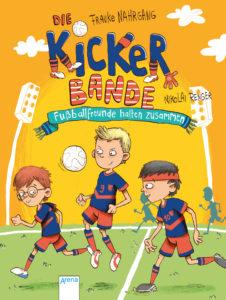 Die Kickerbande_Fußballfreunde halten zusammen_Band 2