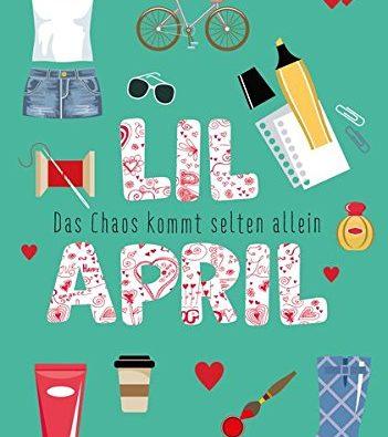 Lil April - Das Chaos kommt selten allein (Band 3)