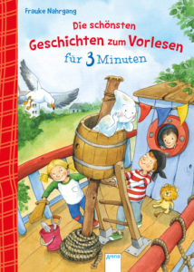 Cover_Frauke Nahrgang_Die schönsten Geschichten zum Vorlesen für 3 Minuten_Arena