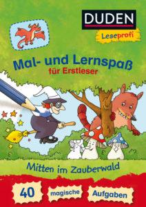 Cover_Frauke Nahrgang_Mal- und Lernspaß_Mitten im Zauberwald_Fischer DUDEN